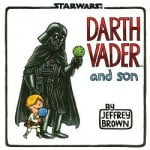 Darth Vader and Son Comic Book