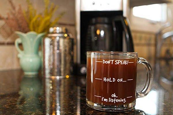 """Don't Speak"" Funny Coffee Mug #giftideas"