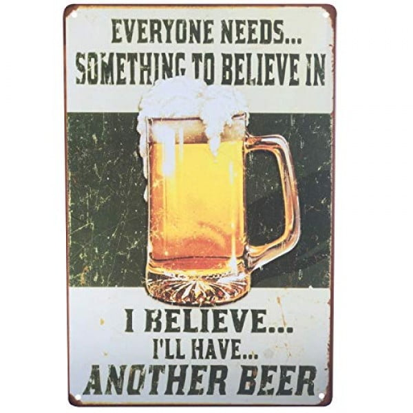 UNIQUELOVER Everyone Needs Something to Believe in, Perfect Sign I Believe I'll Have Another Beer, Vintage Metal Tin Signs Poster Wall Art Pub Bar Decor 12 X 8 #beer #posters #gifts #giftideas #coolstuff