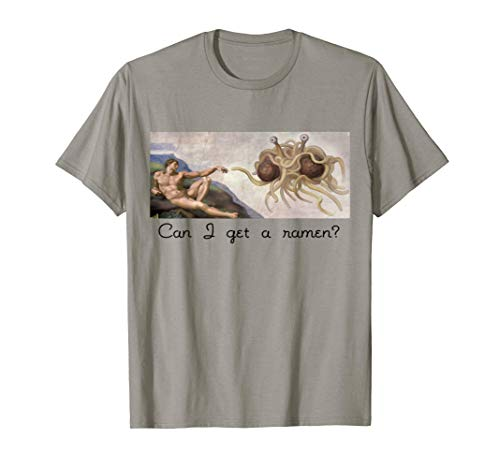 Can I Get A Ramen? Flying Spaghetti Monster Funny
