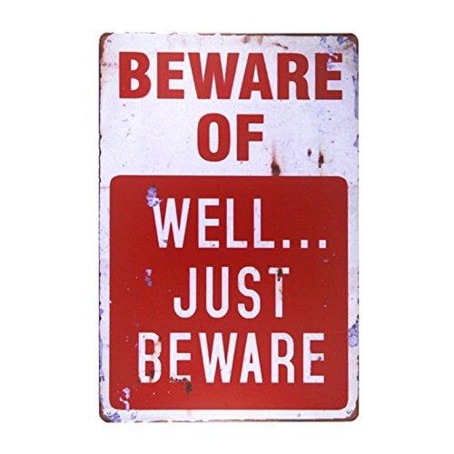 Dingleiever-beware Of Well Just Vintage Metal Sign