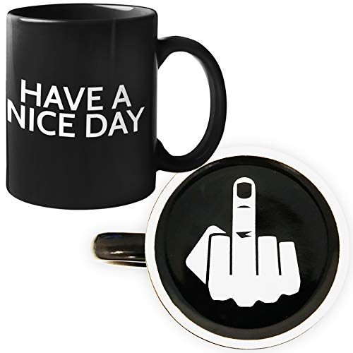 Funny Coffee Mug For Men And Women - Have A Nice