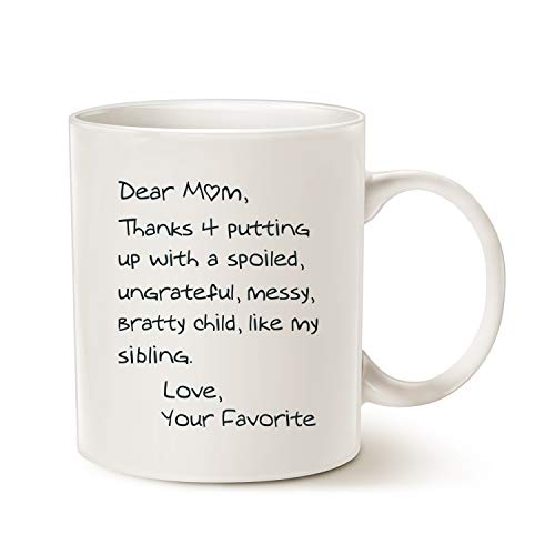 Mauag Funny Mothers Day Mom Coffee Mug, Dear Mom,