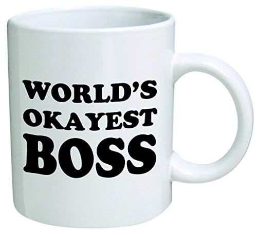 World's Okayest Boss Coffee Mug - 11 Oz Mug - Nice