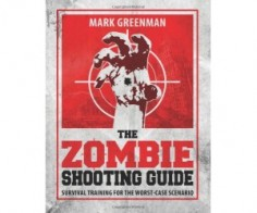 The Zombie Shooting Guide